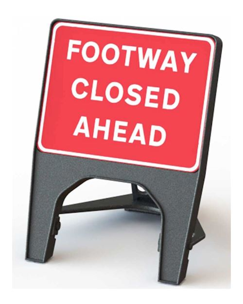 Q' Sign Footway Closed